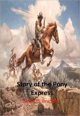 Story of the Pony Express w/ Direct link technology (A Western Adventure Story)