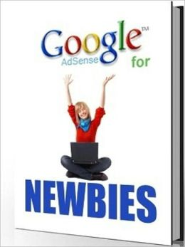 Google Adsence for Newbies - Hottest New Ways to Make Money Online Without Processing To Do A Whole Lot