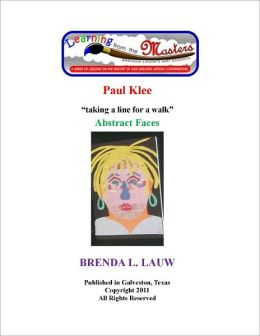 Learning from the Masters--The Art of Abstract Faces with Paul Klee