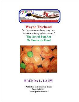 Learning from the Masters--The Art of Pop Art with Wayne Thiebaud