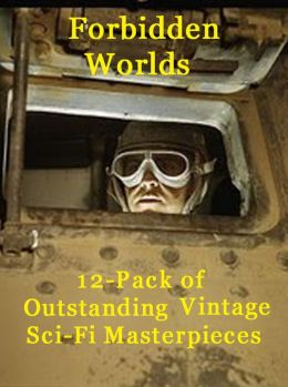 Forbidden Worlds: 12-Pack of Outstanding Vintage Sci-Fi Masterpieces