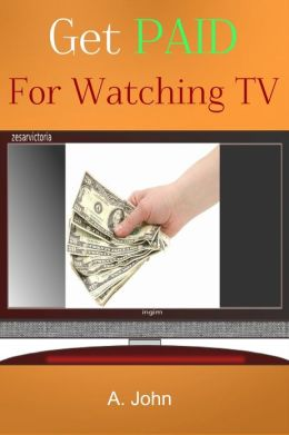Get PAID For Watching TV
