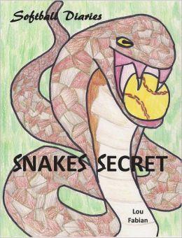 Softball Diaries: Snakes Secret