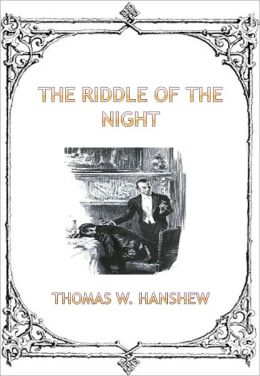 The Riddle of the Night w/ Direct link technology (A Classic Mystery tale)
