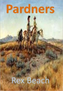 Pardners w/ Direct link technology(A Western Adventure Story)