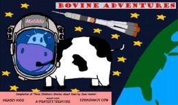Bovine Adventures:Cows On Sea & In Outer Space