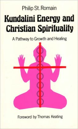 Kundalini Energy and Christian Spirituality: A Pathway to Growth and Healing