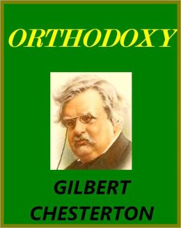 Orthodoxy by G.K. Chesterton [with chapter navigation]
