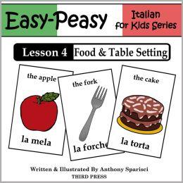 Italian Lesson 4: Food & Table Setting (Learn Italian Flash Cards)
