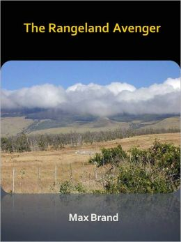 The Rangeland Avenger w/ Direct link technology (A Classic Western Tale)