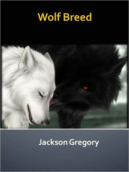 Wolf Breed w/ Direct link technology (A Western Adventure tale)