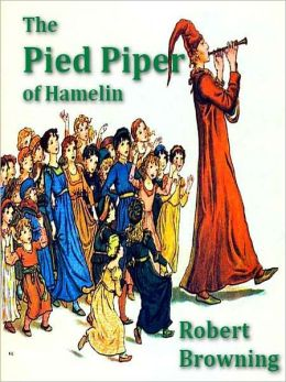 The Pied Piper of Hamelin [Illustrated]