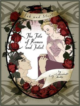 Ink and Steel: The Tale of Romeo and Juliet