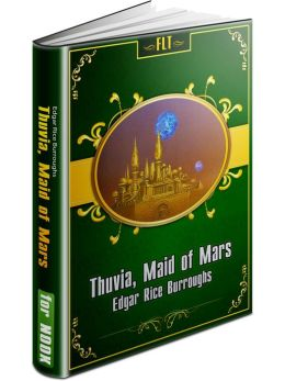Thuvia, Maid of Mars § John Carter Mars Series #4