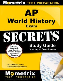 AP World History Exam Secrets Study Guide: AP Test Review for the Advanced Placement Exam