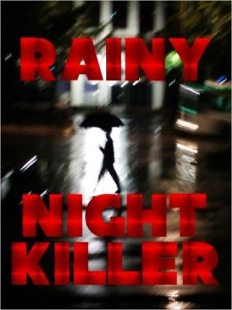 Rainy Night Killer