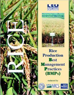 Rice Production: Best Management Practices (BMPs)
