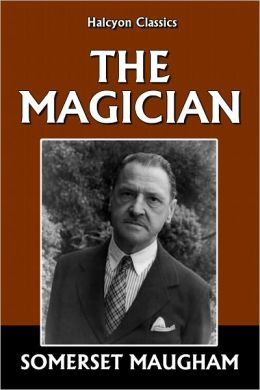 The Magician by Somerset Maugham