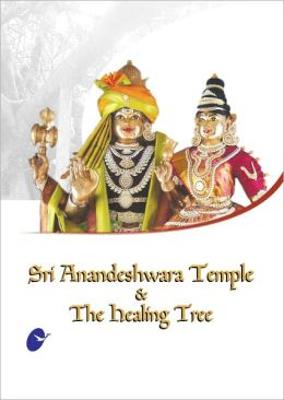 Sri Anandeshwara Temple & The Healing Tree