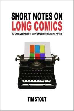 Short Notes on Long Comics: 10 Great Examples of Story Structure in Graphic Novels