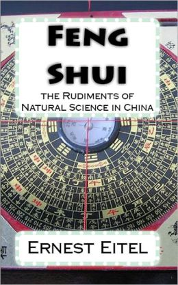 Feng Shui: the Rudiments of Natural Science in China