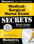 Book Cover Image. Title: Medical-Surgical Nurse Exam Secrets Study Guide:  Med-Surg Test Review for the Medical-Surgical Nurse Examination, Author: Med-Surg Exam Secrets Test Prep Team