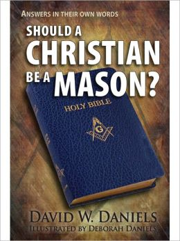Should a Christian be a Mason?