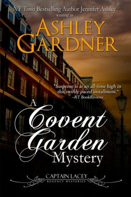 A Covent Garden Mystery (Captain Lacey Regency Mysteries #6)