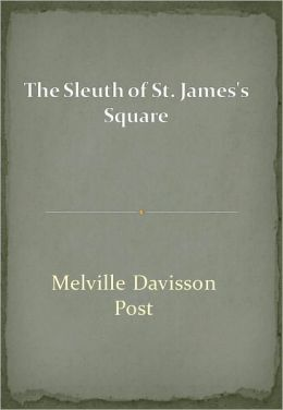 The Sleuth of St. James's Square w/ Direct link technology (A Mystery Thriller)