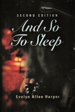 AND SO TO SLEEP: The Accidental Mystery Series - Book One