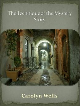 The Technique of the Mystery Story w/ Direct link technology (A Mystery Classic)