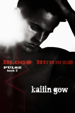 Blood Burned (PULSE #3)