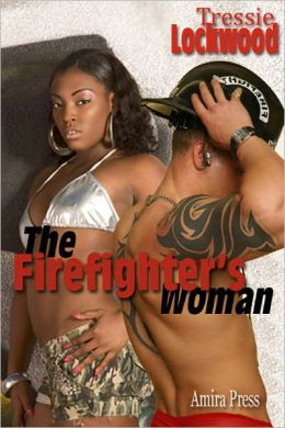 The Firefighter's Woman (Interracial Romance)