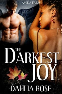 The Darkest Joy [Interracial Erotic Romance]