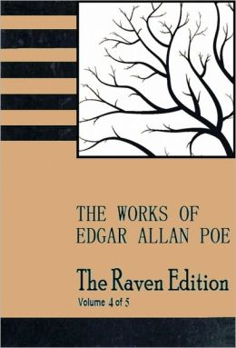 The Raven Edition [Vol 4] The Works of Edgar Allan Poe [With ATOC]