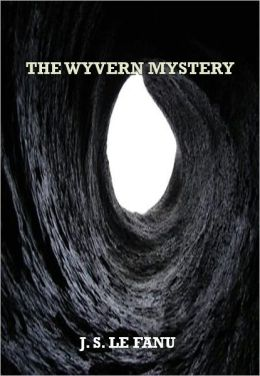 THE WYVERN MYSTERY w/ Direct link technology (A Mystery Classic)