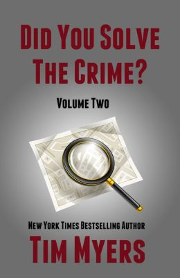 Did You Solve The Crime Mystery Short Stories Volume 2