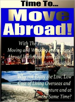 Time to Move Abroad