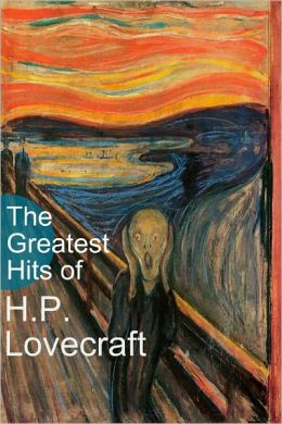 The Greatest Hits H.P. Lovecraft