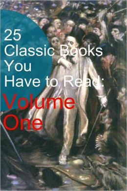 25 Classic Books You Have to Read: Volume One