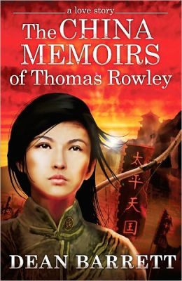 A Love Story: The China Memoirs of Thomas Rowley