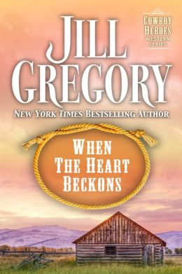 When The Heart Beckons (Cowboy Heroes Series)