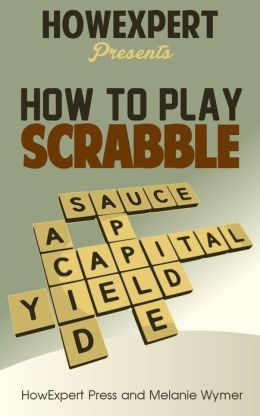 How To Play Scrabble - Your Step-By-Step Guide To Playing Scrabble