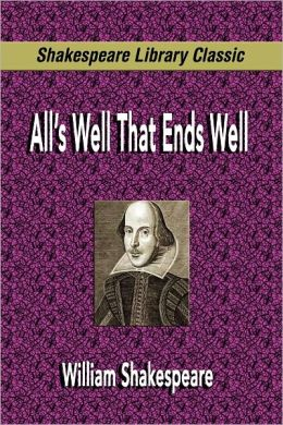 All's Well That Ends Well (Shakespeare Library Classic)