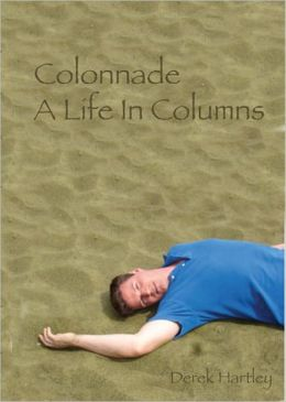 Colonnade: A Life In Columns