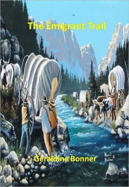 The Emigrant Trail w/ Direct link technology (A Western Adventure Story)