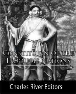 Constitution of the Iroquois Nations (Formatted with TOC)