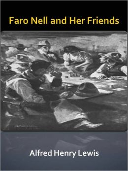 Faro Nell and Her Friends w/ Direct link technology (A Classic Western Story)