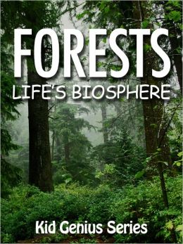 Forests: Life's Biosphere