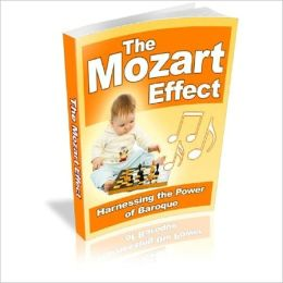 An Introduction of Mozart Effect - Transformational Powers to Health, Education and Well Being